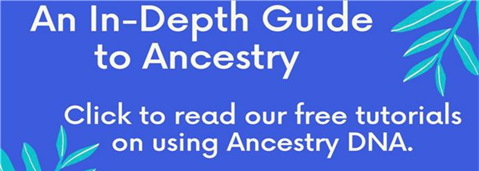 In-Depth Guide to Ancestry
