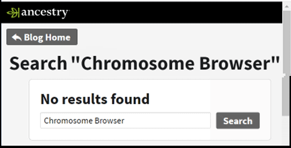 ancestry blog search bar showing no results for chromosome browser