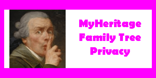 MyHeritage Family Tree Privacy