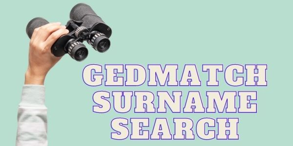GEDmatch Surname Search